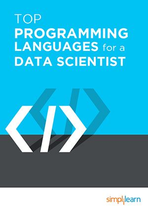 This eBook lists out the top 10 programming languages for Data Scientists, in the order of their importance and use.