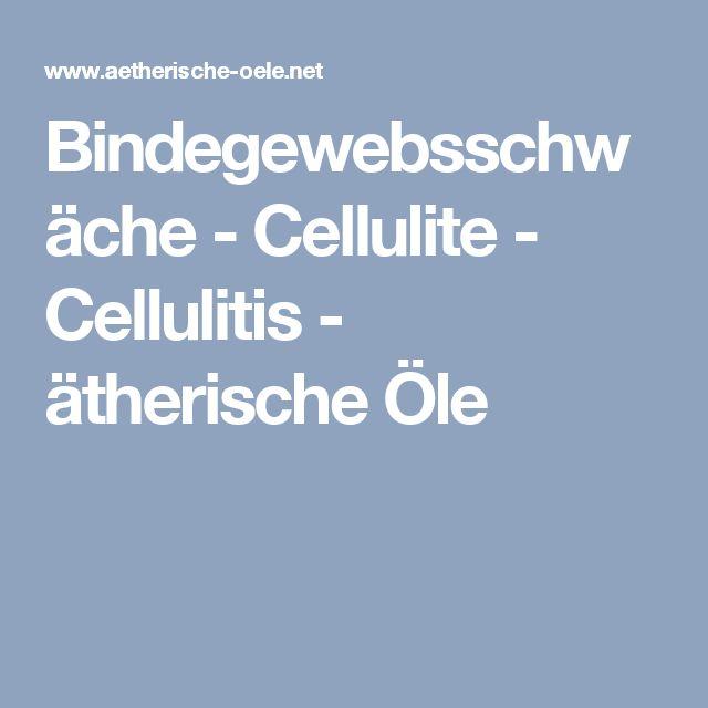 Bindegewebsschwäche - Cellulite - Cellulitis - ätherische Öle