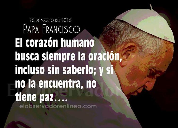 Frases en imagenes: Frases del Papa Francisco-Agosto 2015