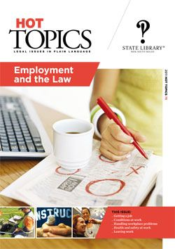 We changed to full colour covers with Hot Topics issue 76 - Employment and the law.