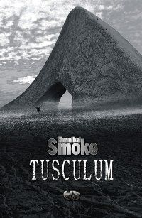 Tusculum -   Hannibal Smoke , tylko w empik.com: 30,33 zł. Przeczytaj recenzję Tusculum. Zamów dostawę do dowolnego salonu i zapłać przy odbiorze!