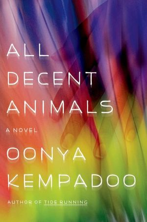 A multiracial group of friends care for a friend who is dying of AIDS.  Set in Trinidad.  Read the review at Kirkus: Kempadoo's sensuous language and tangled storytelling veer between hypnotic and incomprehensible.
