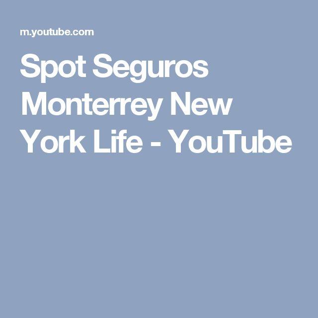 Spot Seguros Monterrey New York Life - YouTube