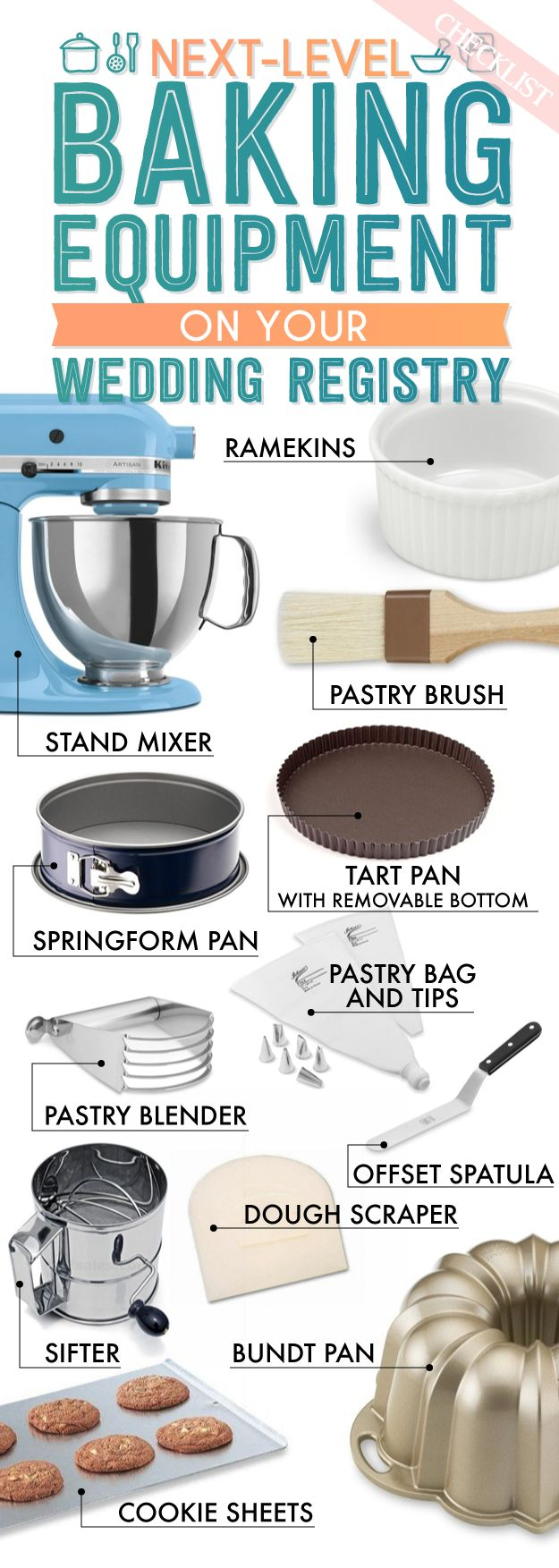 Never heard of a bundt pan? It's time to do your research! Your wedding registry is the perfect place to stock up on new baking equipment for your new home! Take a look at this visual checklist from Buzzfeed and make sure you registered for everything you need!
