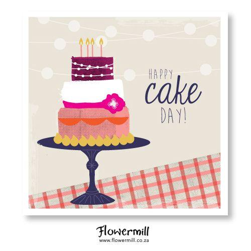 Happy Cake Day www.flowermill.co.za