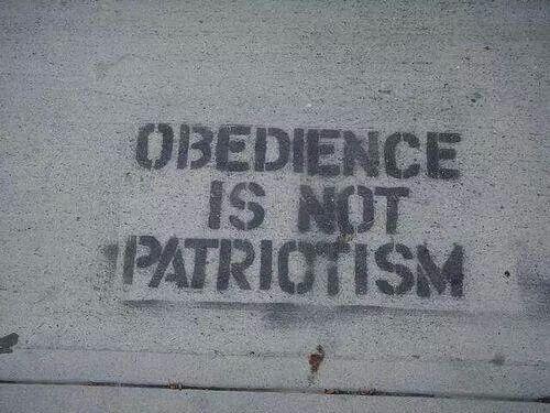 Obedience is not patriotism   FACEPALM   Pinterest
