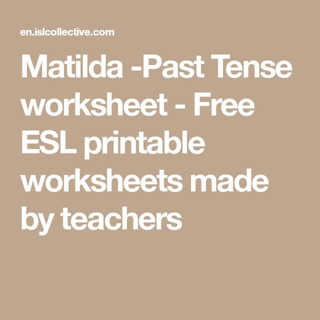 Matilda -Past Tense worksheet - Free ESL printable worksheets made by teachers