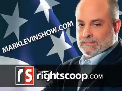 "MARK LEVIN: ""Obama has NO intention of defeating these Islamo-Nazi cockroaches! None!"" » The Right Scoop -"