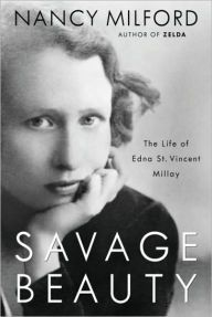 "Savage Beauty By Nancy Milford - One of the first women to win the Pulitzer Prize for Poetry, Edna St. Vincent Millay was a beloved, transgressive figure. This New York Times bestseller chronicles the turbulent life of a Jazz Age titan. ""A haunting drama of artistic fame… not to be missed"" (Publishers Weekly)."