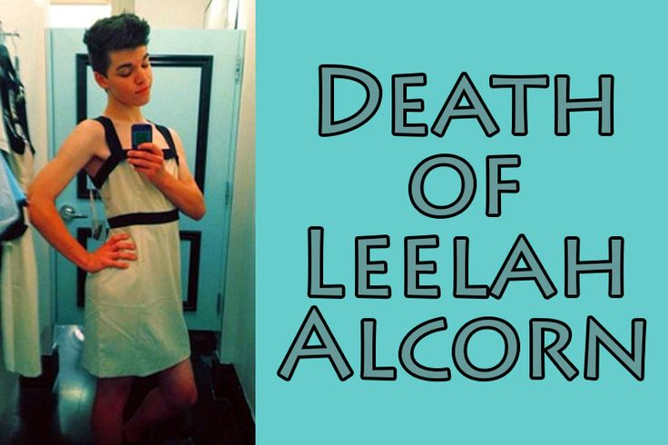Leelah Alcorn (November 15 1997  December 28 2014) was an American transgender girl whose suicide attracted international attention. Alcorn had posted a suicide note to her Tumblr blog writing about societal standards affecting transgender people and expressing the hope that her death would create a dialogue about discrimination abuse and lack of support for transgender people. Assigned male at birth and given the name Joshua Ryan Alcorn she was raised in a conservative Christian household…