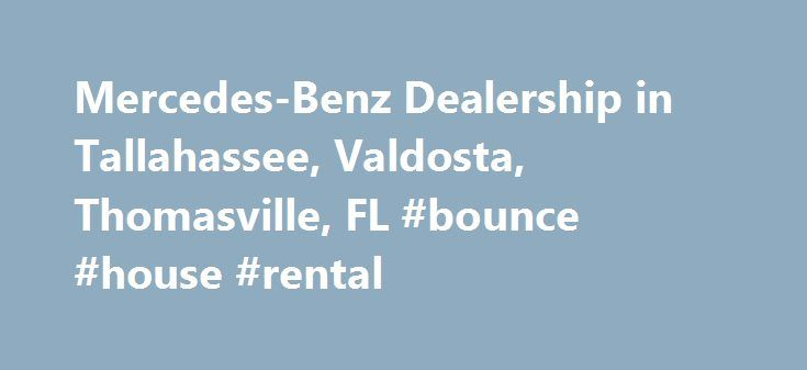 Mercedes-Benz Dealership in Tallahassee, Valdosta, Thomasville, FL #bounce #house #rental http://rentals.nef2.com/mercedes-benz-dealership-in-tallahassee-valdosta-thomasville-fl-bounce-house-rental/  #eurocars # Mercedes-Benz Dealership in Tallahassee, FL Capital Eurocars, Inc. in Tallahassee is one of the leading dealerships for high-quality Mercedes-Benz cars and SUVs, as well as affordable, reliable used cars from all of the most popular brands. We have amazing luxury cars that will…