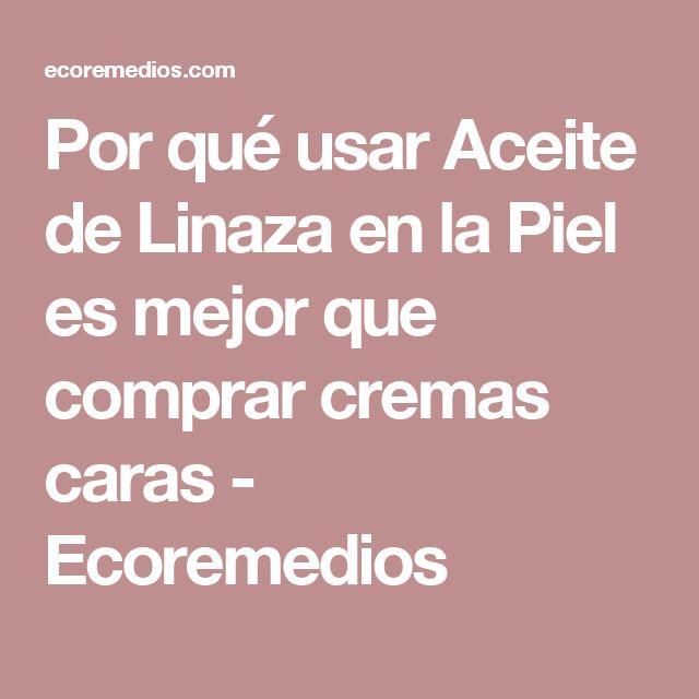 Por qué usar Aceite de Linaza en la Piel es mejor que comprar cremas caras - Ecoremedios