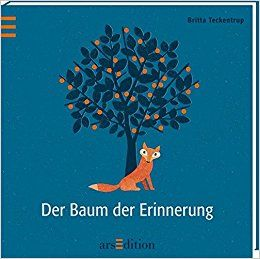 Der Baum der Erinnerung Britta Teckentrup Bilderbücher: Amazon.de: Britta Teckentrup: Bücher