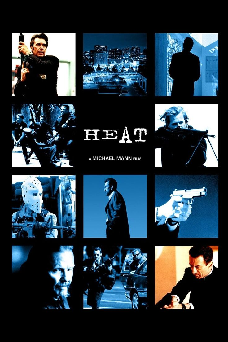 Heat- Michael Mann film.