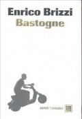 Bastogne - Brizzi, Enrico