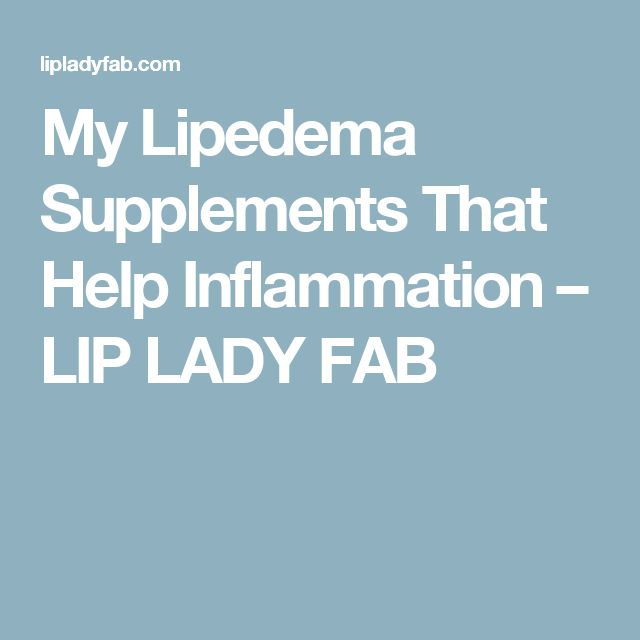 My Lipedema Supplements That Help Inflammation – LIP LADY FAB