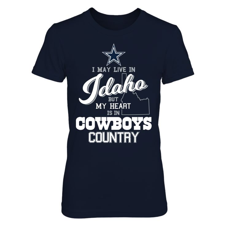 Dallas Cowboys - May Live In Idaho But My Heart Is In