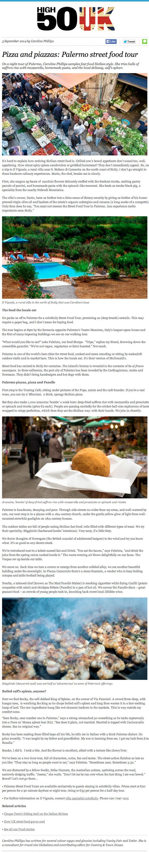 @high50uk uncovers the history of Sicily on a Street Food journey through Palermo's markets and alleyways. #StreetFoodTour and our villa Il Vignale near Cefalù are mentioned in the article.