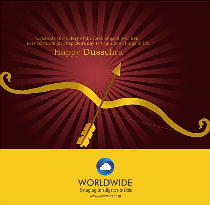 Celebrate the Victory of the force of Good over Evil. Let's Celebrate an Auspicious Day to begin new things in Life… Happy Dussehra!!! @worldwidedatace