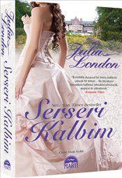 Serseri Kalbim - Julia London