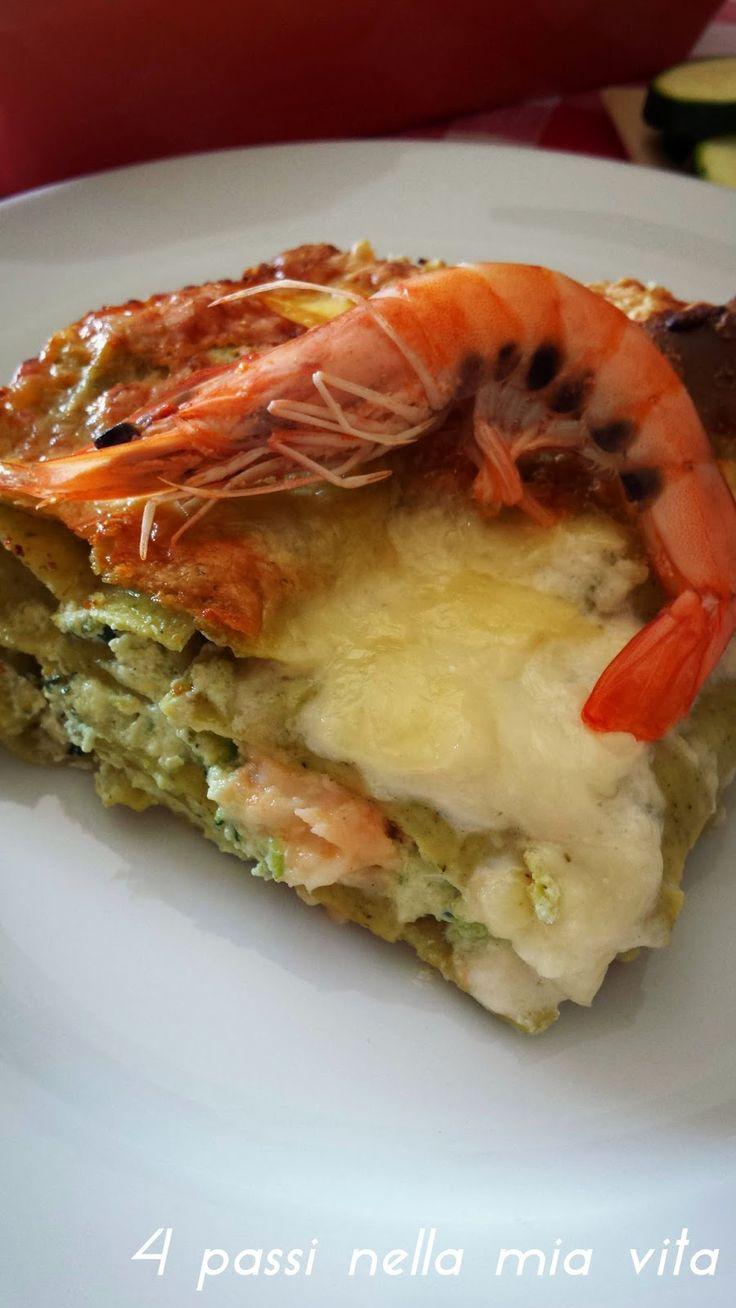 4 passi nella mia vita: Primi piatti: Lasagne verdi con ricotta, zucchine e gamberoni freschi
