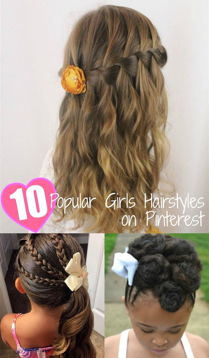 10 of the most popular girls hairstyles on pinterest