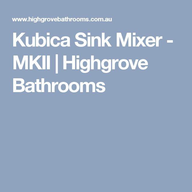 Kubica Sink Mixer - MKII | Highgrove Bathrooms