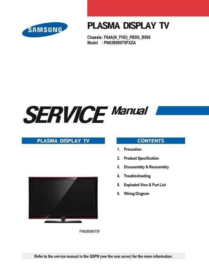 Samsung Pn63b590 Pn63b590t5f Pn63b590t5fxza Plasma Tv Service Manual Tv Services Samsung Plasma
