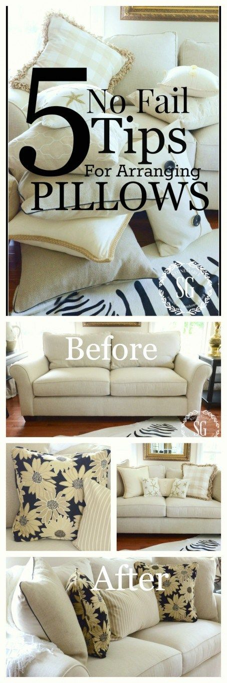 5 NO FAIL TIPS FOR ARRANGING PILLOWS- get it right and beautiful every time