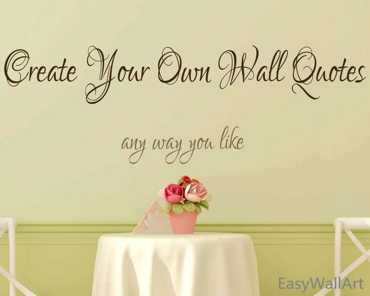 Create Your Own Wall Decal Custom Wall Decals Quotes Custom - Create custom vinyl decals