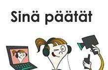 Edu.fi - Tvt opetuksessa. Sinä päätät –verkkoaineisto käsittelee yksityisyyttä ja tietoturvaa netissä. Se sisältää kustakin teemasta lyhyen ajatuksia herättävän videon, kysymyksiä keskustelun pohjaksi ja tehtäviä. Opettajan osio sisältää myös linkkilistan. Aineisto on suunnattu 9-17-vuotiaille.