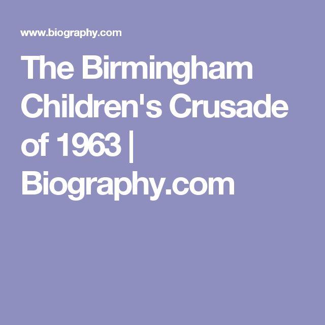 The Birmingham Children's Crusade of 1963   Biography.com