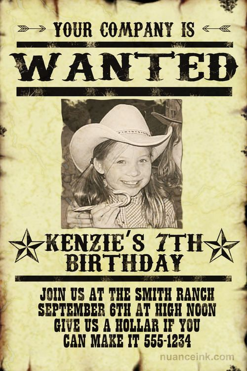 ed1d175e3942a4e8c12e8541c32c3672 rodeo birthday country birthday 17 best birthday images on pinterest,Wanted Poster Birthday Invitations