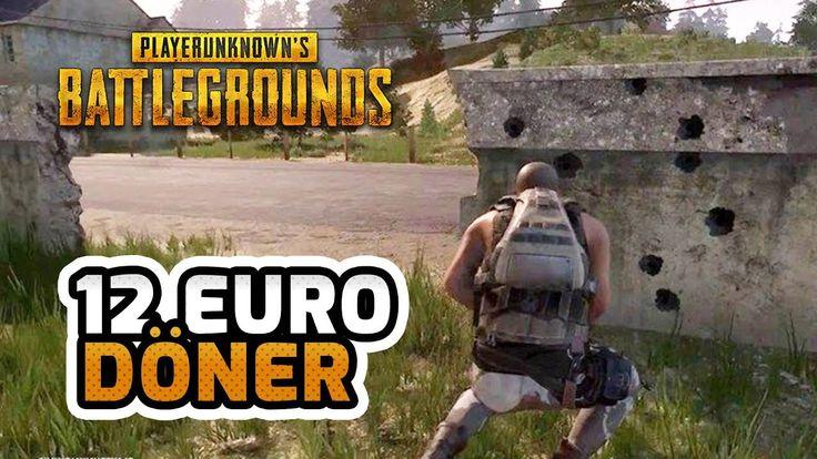 12 Euro Döner  Playerunknown's Battlegrounds