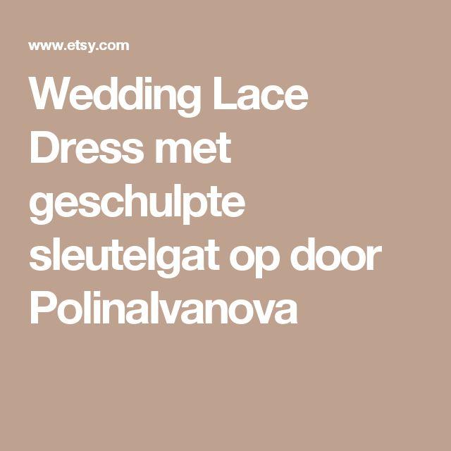 Wedding Lace Dress met geschulpte sleutelgat op door PolinaIvanova