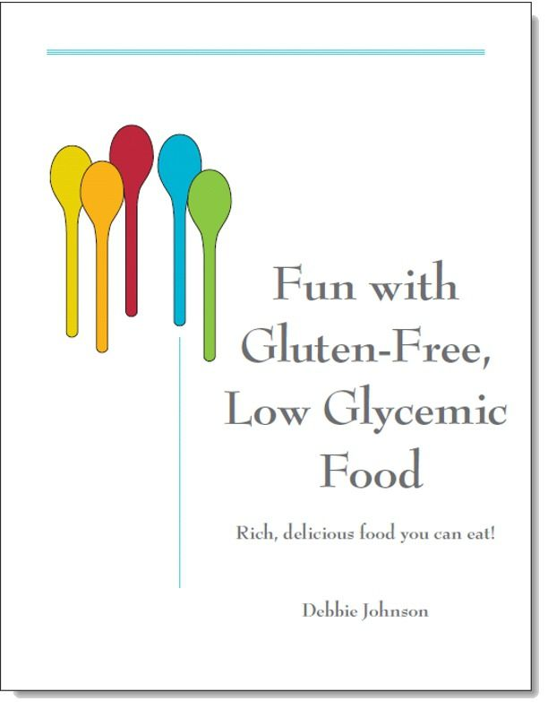 Have Fun Making Yummy, Gourmet Tasting, Gluten-Free, Low-Glycemic Meals the Quick and Easy Way. Delicious Desserts Too! This is an eBook Cookbook which you can download and print !