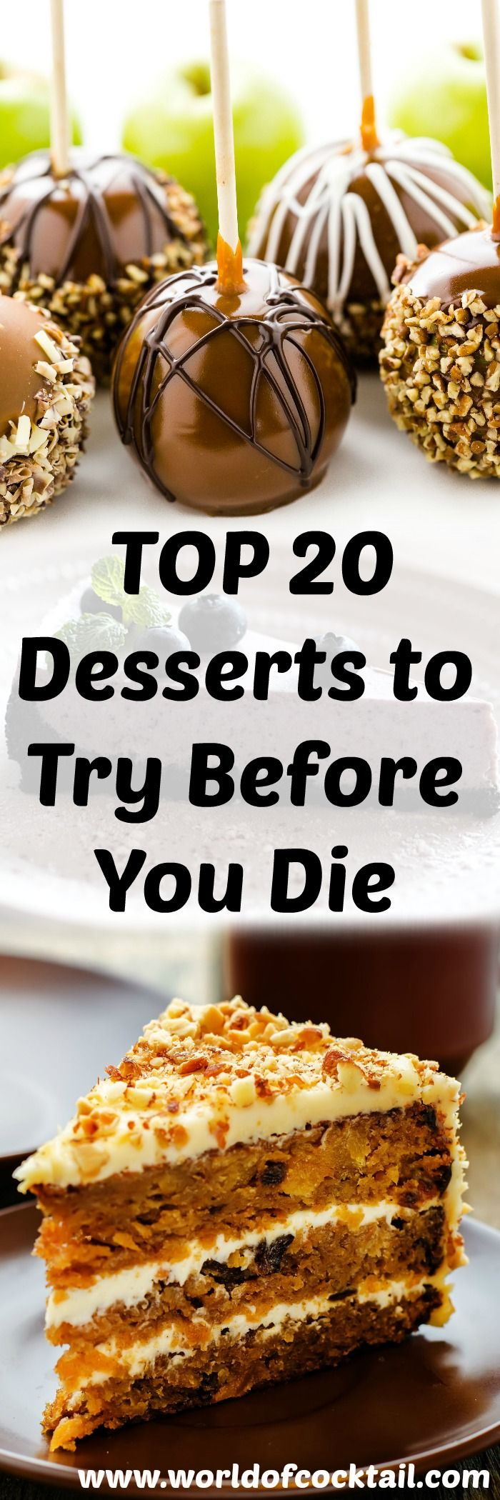20 Desserts to Try Before You Die PIN