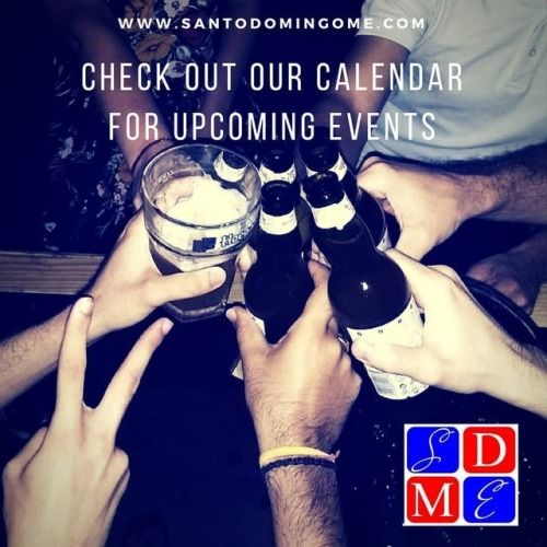 Look for Events on Our Calendar www.santodomingome.com/events #santodomingo #rd #santodomingord #pubcrawl #bars #pubcrawls