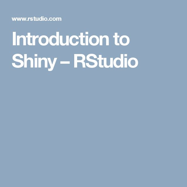Introduction to Shiny – RStudio