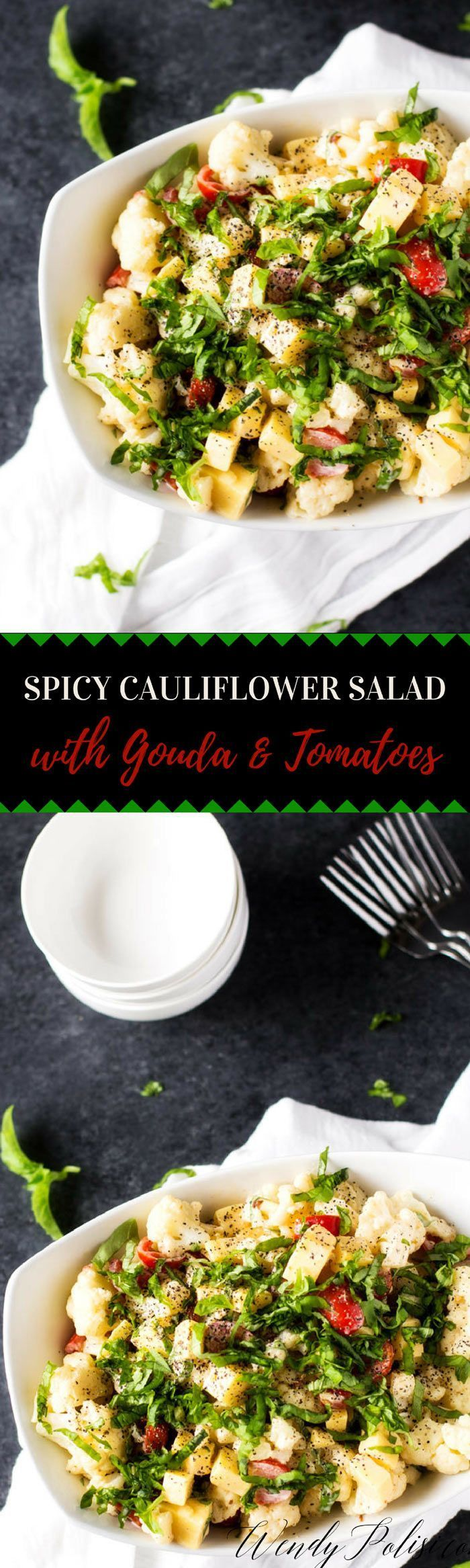 This Spicy Cauliflower Salad with Smoked Gouda, Tomatoes & Basil is a great side for your next grill out! A low-carb alternative to pasta and potato salad. Keto Friendly. via @wendypolisi