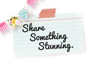 Share Something Stunning