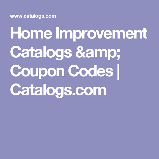 Home Improvement Catalogs & Coupon Codes | Catalogs.com