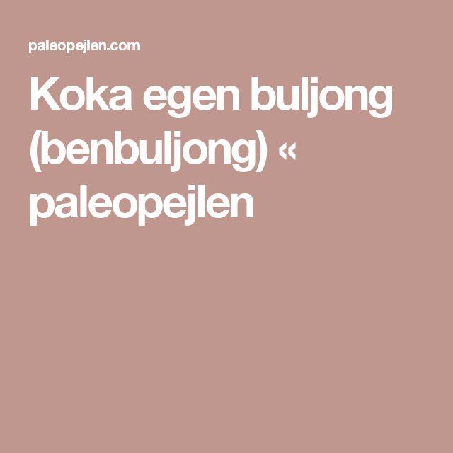 Koka egen buljong (benbuljong) « paleopejlen
