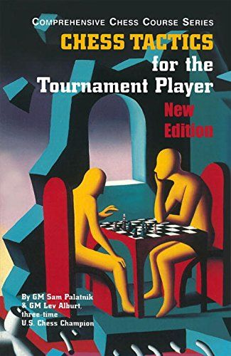 Chess Tactics for the Tournament Player (Third Edition)  ... https://www.amazon.com/dp/1889323276/ref=cm_sw_r_pi_dp_x_qLc6xb9DNHZG5