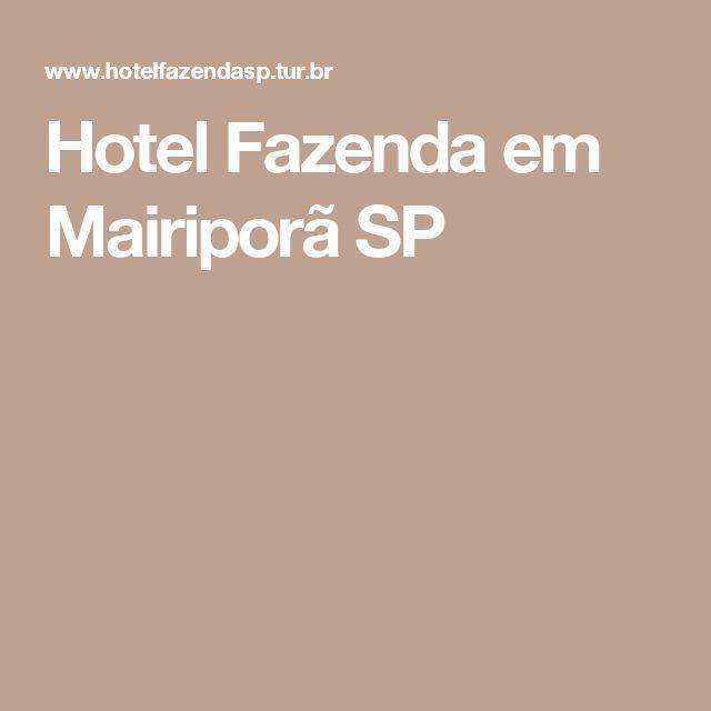Hotel Fazenda em Mairiporã SP