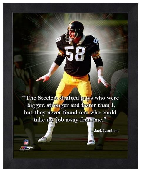"""Jack Lambert Pittsburgh Steelers - 11"""" x 1 4"""" Framed """"Pro Quotes"""""""