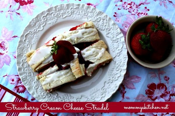 Mommy's Kitchen - Old Fashioned & Country Style Cooking: Strawberry Cream Cheese Strudel {Made with Truvia Baking Blend}