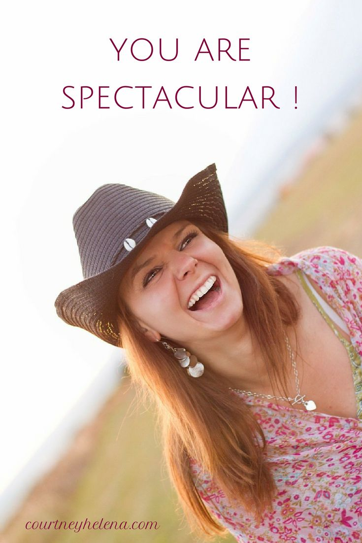 You Are Spectacular! Love, Courtney Helena