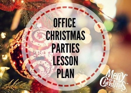 OFFICE-CHRISTMAS-PARTIES-LESSON-PLAN