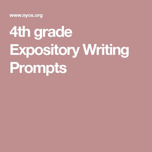 4th grade Expository Writing Prompts